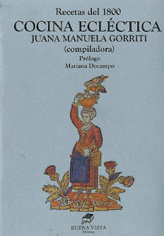 Recetas del 1800  Juana Manuela Gorriti